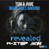 Hello Goes Around - Tom & Jame vs. Ad3Ie & Dash Berlin (W-Step & Jacob Mashup) [Free Download]