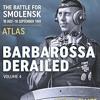 Barbarossa Derailed. Volume 4: Atlas  download pdf