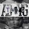 Thug - AD & Sorry Jaynari feat. YG