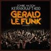 Zombie Nati0n - Kernkraft 400 (Gerald Le Funk Remix)