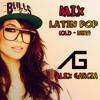 Mix Latin (Old - New) Pop - Alex Garcia'