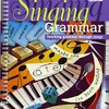 Singing Grammar: Teaching Grammar through Songs (Cambridge Copy Collection)  download pdf