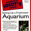 The Complete Idiot s Guide to Freshwater Aquariums  download pdf