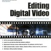 Editing Digital Video : The Complete Creative and Technical Guide  download pdf