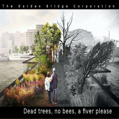 Episode 1 - Development of the Garden Bridge idea in London