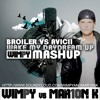 Broiler vs Avicii - Wake My Daydream Up (Wimpy Mashup)