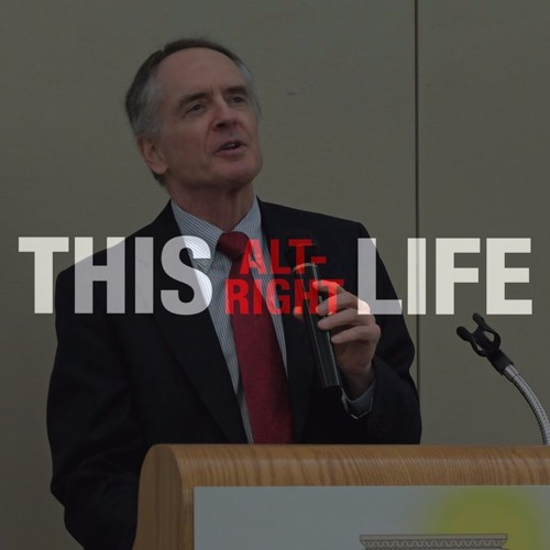 #2 – This Dissident Life with Jared Taylor