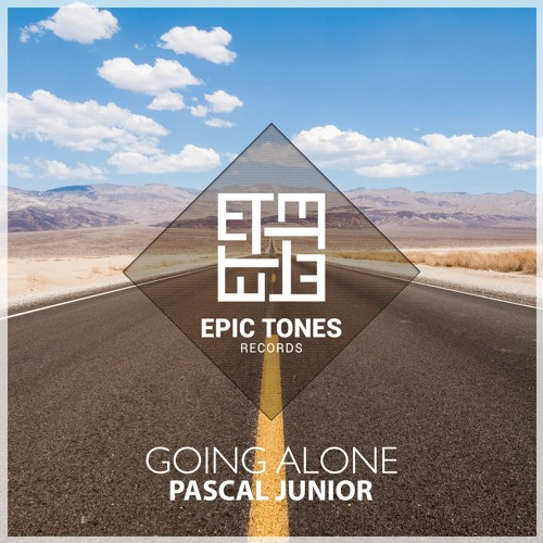 Pascal junior going alone original mix by epic tones for Epic deep house