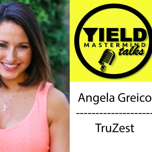 089- Blogging, Get Over The Uncomfortable, Following Passion w Angela Grieco, Co-Founder Of TruZest