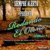 CD: Rodando el Otoño 2016 (Radio Siempre Alerta) Vol.1