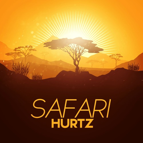 Hurtz-Safari (Original Mix)