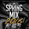 Part II (Hip-Hop / Trap & Rap)- Mixed by @_djrk - The Spring Mix 2016
