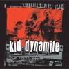 Kid Dynamite - Zuko's Back In Town