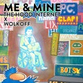 Wolkoff x The Hood Internet Me And Mine Artwork