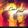 Konshens & Kreesha Turner - Can't Wait