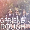 Gfriend Rough Male Version
