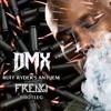 DMX - Ruff Ryders' Anthem (FREAKJ Bootleg)