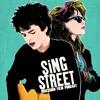 Sing Street, Top 3 Movie Soundtracks - Episode 169