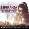 @BloodsLyrics - Esperanza [Prod. @RickProducer]