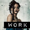 Rihanna Ft Drake - Work (Welshy Bootleg)