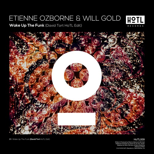 Etienne Ozborne & Will Gold - Wake Up The Funk (David Tort HoTL Edit) [OUT NOW]