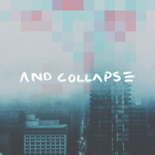 ...and collapse