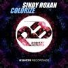 Sindy Roxan - Colorize (Original Mix) OUT NOW