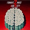 Famous2Most - Had To Get It Prod. By TheRealHasani