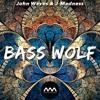 John Waves & J-Madness - Bass Wolf