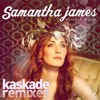 Samantha James - Waves Of Change (Kaskade Extended Instrumental)