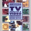 Servicing TV, Satellite and Video Equipment  download pdf