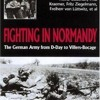 Fighting In Normandy: The German Army from D-Day to Villers-Bocage  download pdf