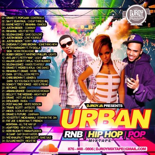 Dj roy urban rnb, pop & hip hop mix vol. 4 2016 by djroymixtape.