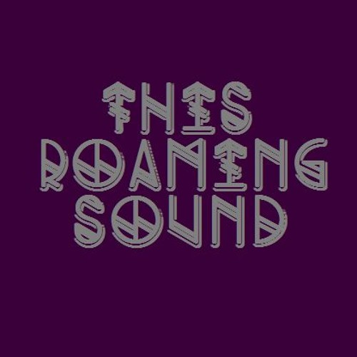 This roaming sound (rough mix) [FREE DOWNLOAD]