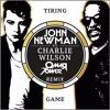John Newman Ft Charlie Wilson - Tiring Game (Omar Tower Remix) [FREE]