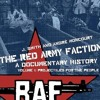 The Red Army Faction: A Documentary History, Vol.1: Projectiles for the People  download pdf