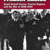 Hitler s Italian Allies: Royal Armed Forces, Fascist Regime, and the War of 1940-1943  download pdf