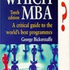 Which MBA?: A Critical Guide to the World s Best Programs Tenth Edition  download pdf
