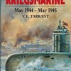 The Last Year of the Kriegsmarine: May 1944 - May 1945  download pdf
