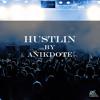 Hustlin - Anikdote [RFP Release] (Free Download)