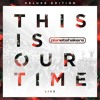 Planetshakers - This Is Our Time (2014)-This Is Our Time (Live).mp3.mp3