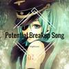 Potential Breakup Song Nightcore