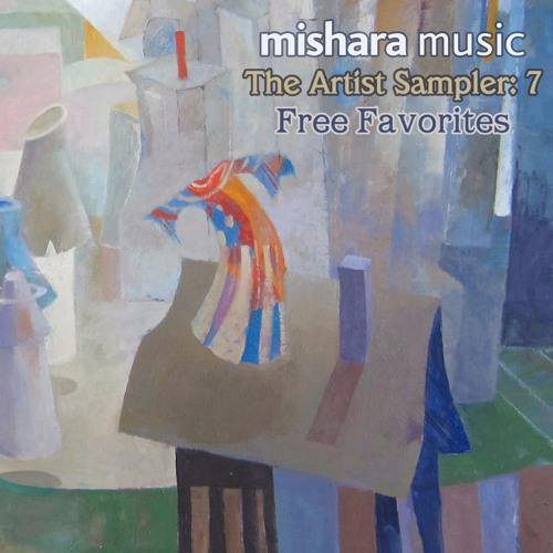 The Artist Sampler - Mishara Music:7  Free Favorites
