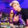 Matthew@Road To ECO Festival 2016 – Cvetlicarna, Ljubljana, Slovenia (13.5.2016)