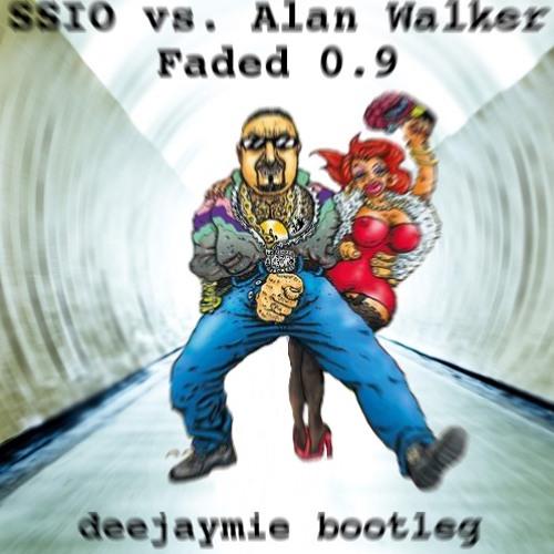 SSIO Vs. Alan Walker - Faded 0.9 (deejaymie bootleg)