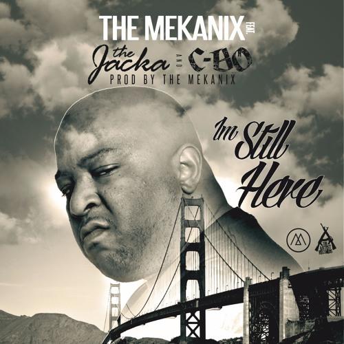 I'm Still Here (feat. The Jacka & C-Bo)