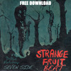 STRANGE FRUIT BEAT in free download by Seven Side