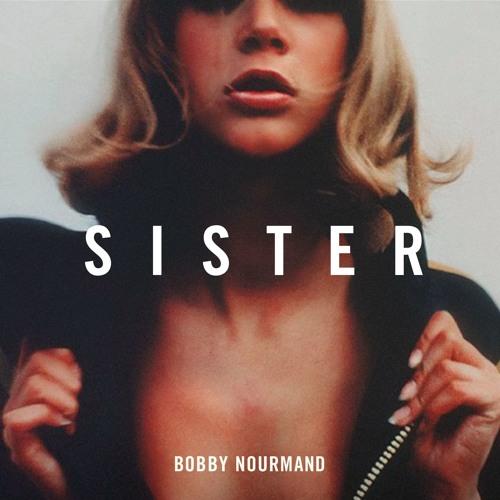 Bobby Nourmand - S I S T E R