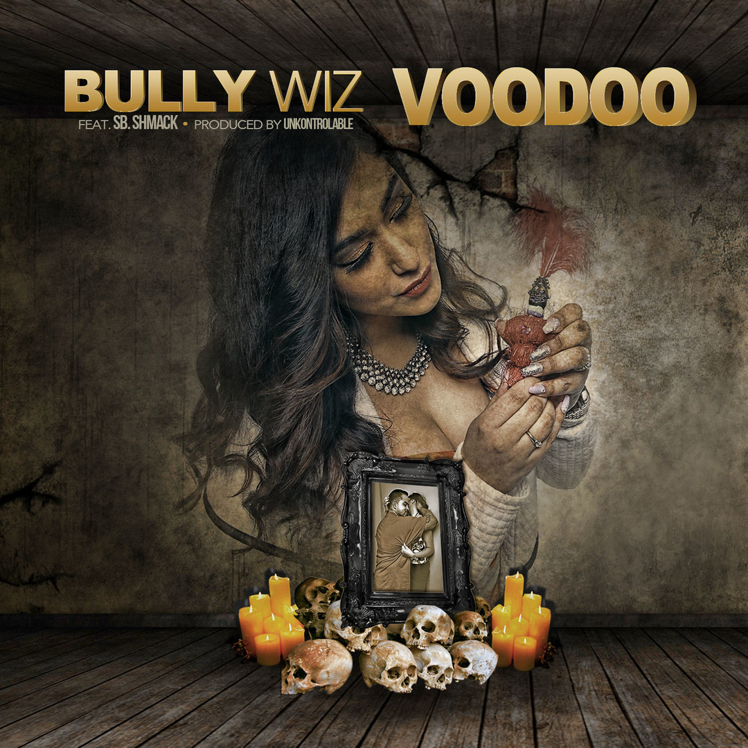 Bully Wiz ft. SB Shmack - Voodoo (Prod. Unkontrolable) [Thizzler.com Exclusive]