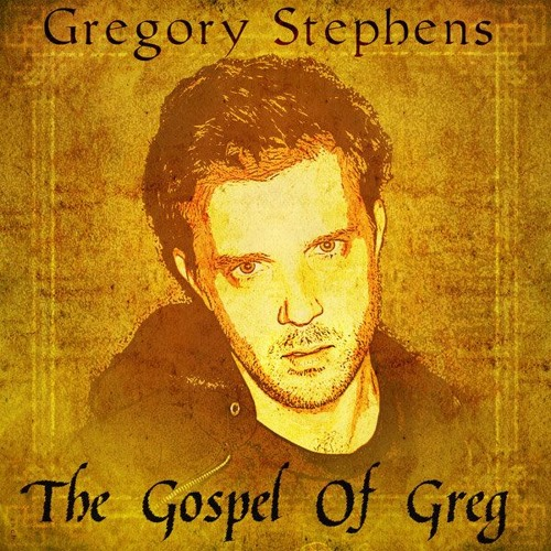 The Gospel of Greg